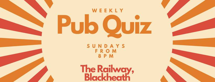 Sunday Pub Quiz at The Railway, Blackheath 7