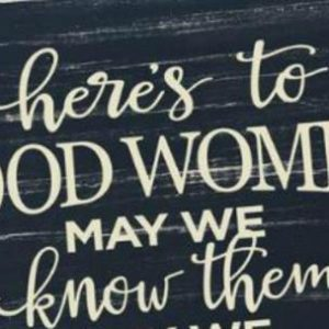 Here's To Good Women 38
