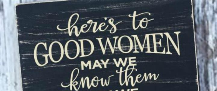 Here's To Good Women 7