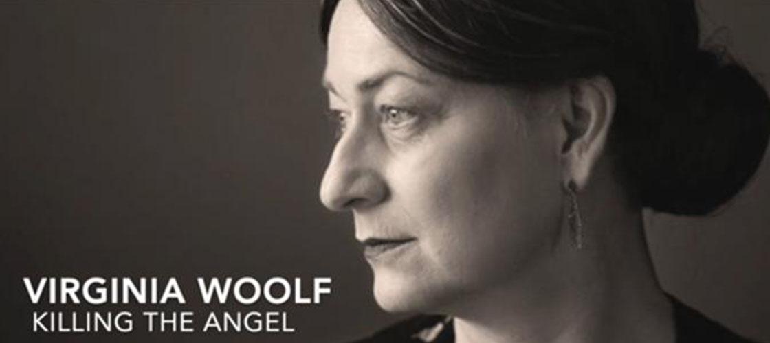 Virginia Woolf : Killing the Angel 7